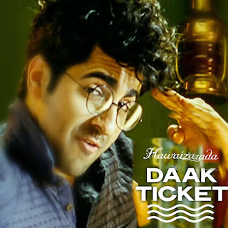 Daak Ticket Lyrics - Hawaizaada - Mohit Chauhan
