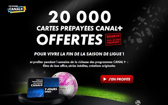 20 000 cartes prépayés 100% gratuites pour regarder Canal + durant 7 jours bon plan