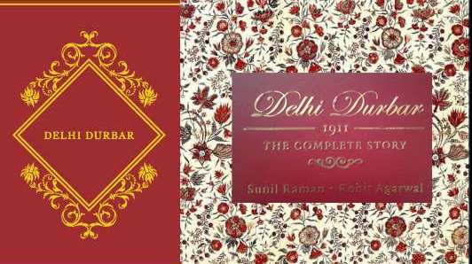 Delhi Durbar 1911 The Complete Story