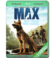 MAX (2015) WEB-DL 1080P HD MKV ESPAÑOL LATINO