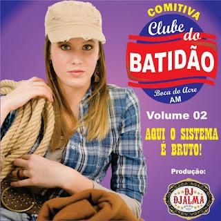 Dj Djalma - Comitiva Clube Do Batid�o Vol.2