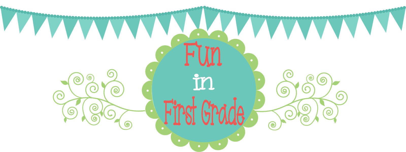 Fun in First Grade!