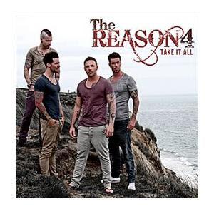 The Reason 4 - Take It All