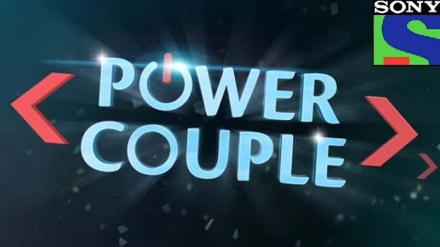 Power Couple Sony TV  serial wiki, Full Star-Cast and crew, Promos, story, Timings, TRP Rating, actress Character Name, Photo, wallpaper