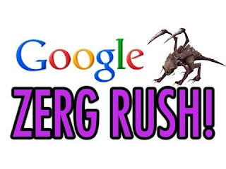 """<img src=""""http://2.bp.blogspot.com/-sqaQ56nc0KM/UcbES9fZbtI/AAAAAAAAAmw/HlSsypL3SD8/s1600/Google+Zerg+Rush.jpg"""" alt=""""Google Zerg Rush""""/>"""