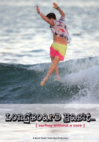 Longboard Habit... Surfing Without a Cure