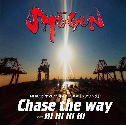 [Single] SHOGUN – Chase The Way (2015.05.13/MP3/RAR)