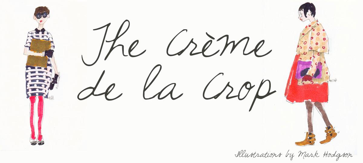 ♥The crème de la crop♥