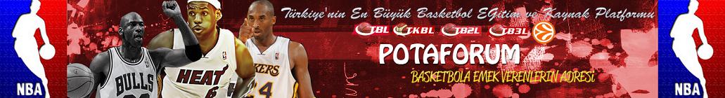 PotaForum.Net | Türkiyenin En Büyük Basketbol Paylaşım Sitesi