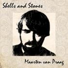 Maarten van Praag: Shells And Stones