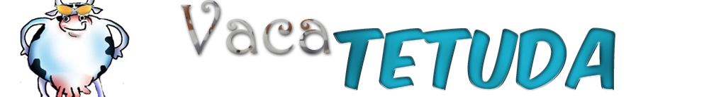 Blog Vaca Tetuda