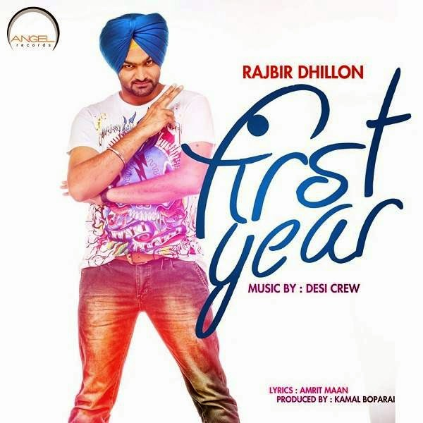 First Year Lyrics - Rajbir Dhillon