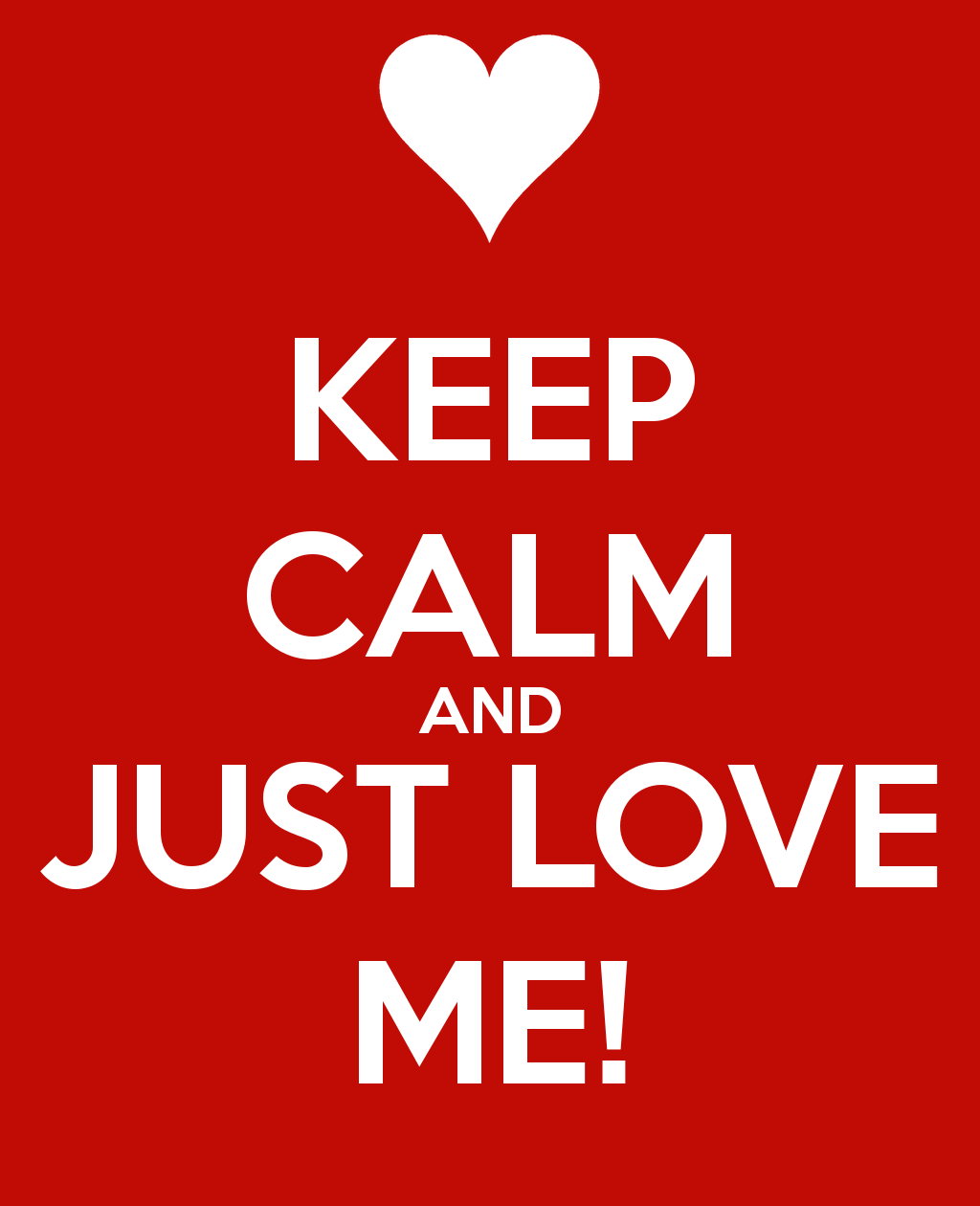 Just Love Me