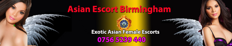 Asian Escort Birmingham | Asian Female Massage Birmingham | Escort Oriental Birmingham