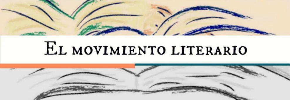 El movimiento literario.
