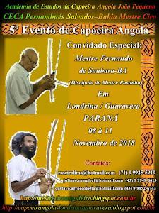 5º EVENTO DE CAPOEIRA ANGOLA CON EL MESTRE CIRO Y MESTRE FERNANDO