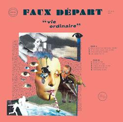 """FAUX DEPART (punk, Lyon) - """"Vie Ordinaire"""" LP 2020"""
