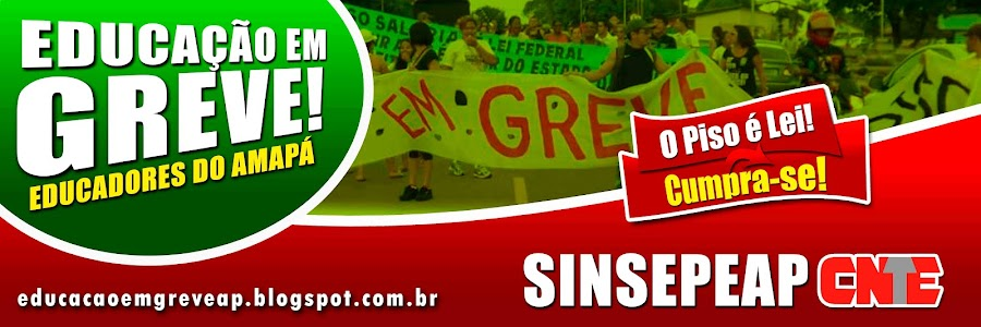 EDUACAAO EM GREVE AMAPA