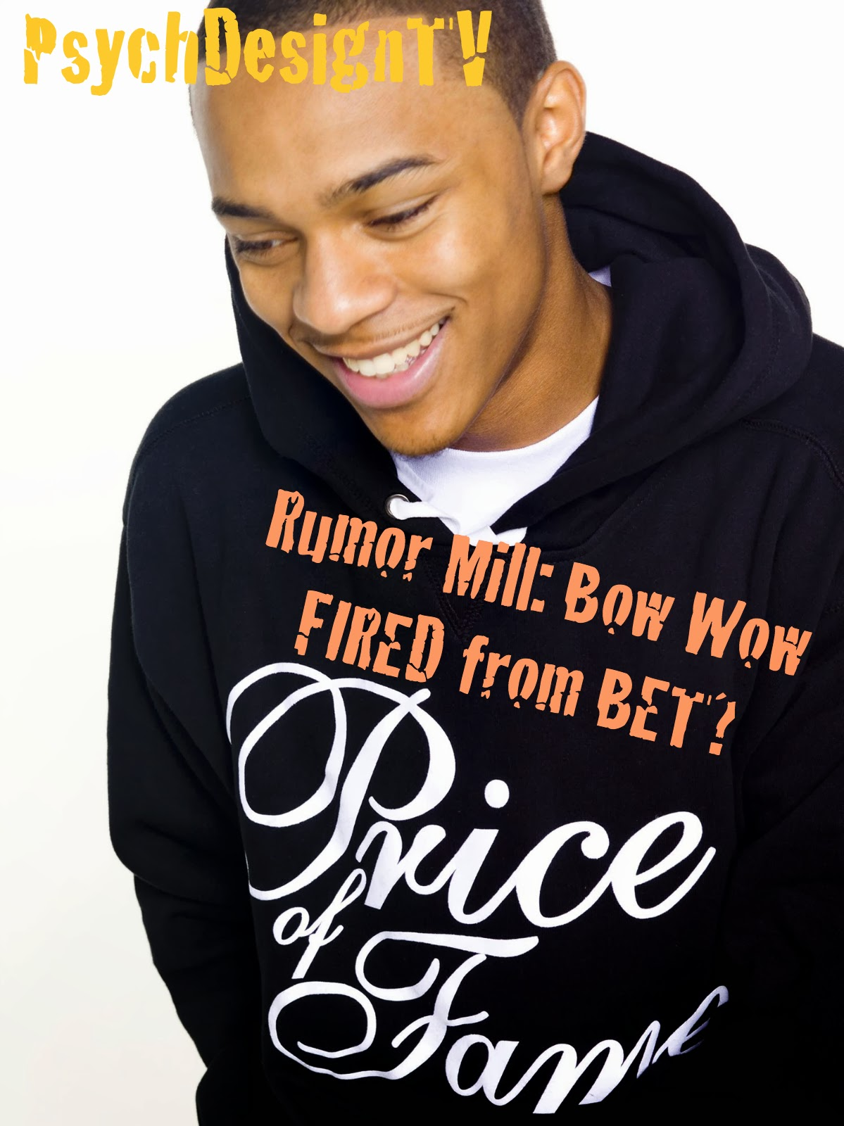 Rumor Mill: Bow Wow Fired?! Naah... Satirical Story of Bow Wow Being Fired from BET Causes a Stir on the Internet.