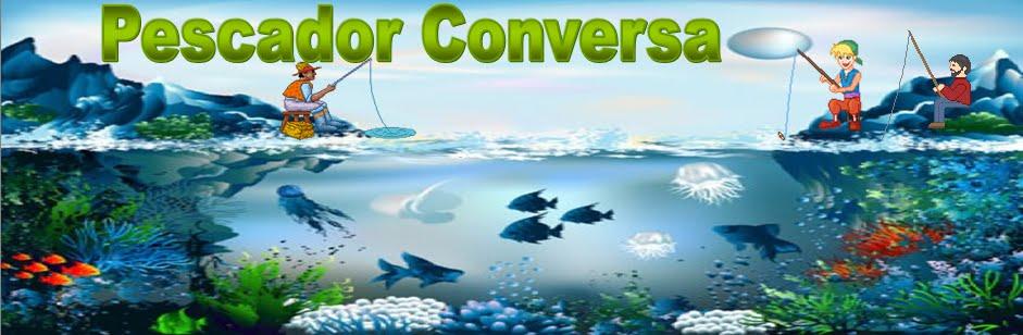 Pescador Conversa