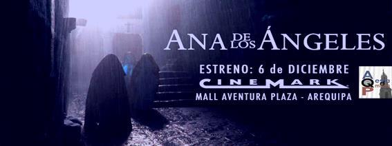 """Estreno de película Arequipeña """"Ana de los Ángeles"""" (03 dic)"""