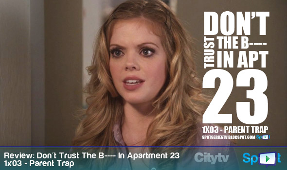Review Dont Trust The B  In Apartment 23 1x03 Parent Trap