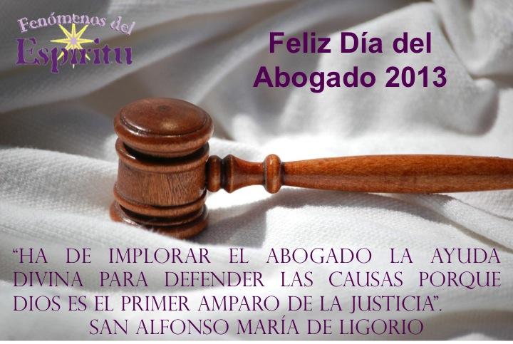 """Programa """"Fenómenos del Espíritu"""": Feliz Día del Abogado 2013"""