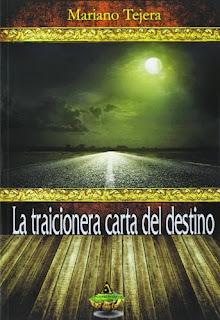 Portada de la novela La Traicionera Carta del Destino de Mariano Tejera