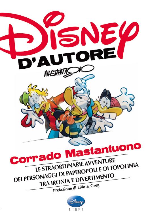 Corrado Mastantuono DISEGNATORE Disney D'autore
