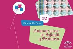 ANIMAR A LEER EN INFANTIL Y PRIMARIA