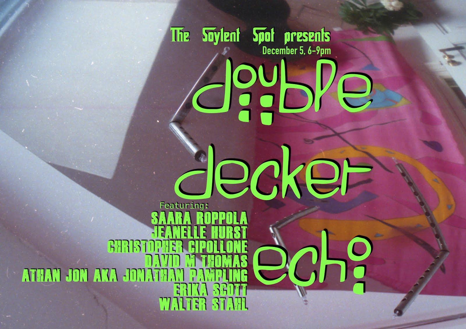 Double Decker Echo