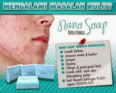 Produk Kecantikan & Kesihatan: NANO SOAP : PENYELESAI SEGALA MASALAH KULIT ANDA
