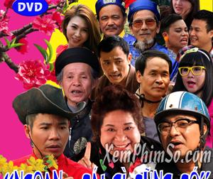 Phim Hài Ngoan Cái Gì Cũng Có - Ngoan Cai Gì Cung Co 2014