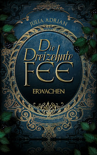http://fantasybooks-shadowtouch.blogspot.co.at/2015/04/julia-adrian-die-dreizehnte-fee-erwachen.html