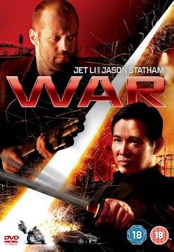 Cuộc Chiến Khốc Liệt - War Aka Rogue Assassi (2007) Poster