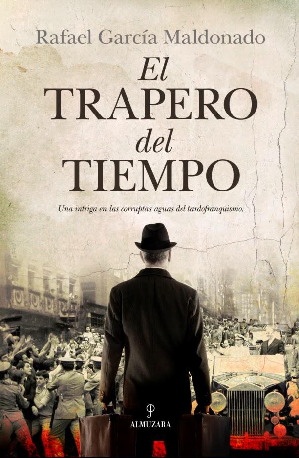 El trapero del tiempo - Rafael García Maldonado (2013)