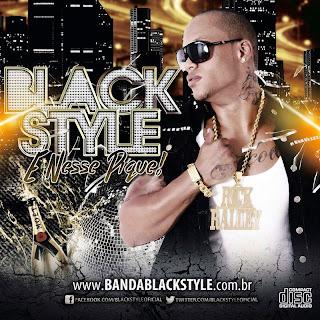BLACK STYLE CD VERÃO 2014 - É NESSE PIQUE