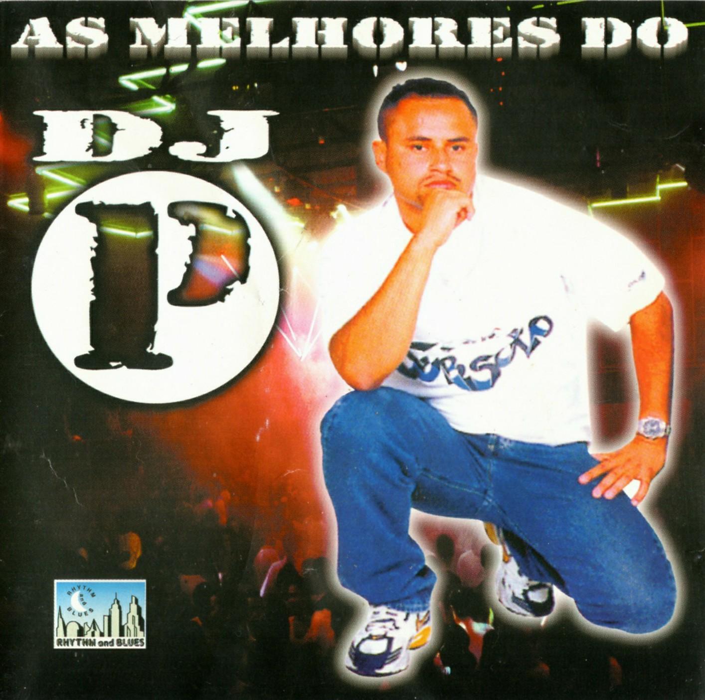 AS MELHORES DO DJ P