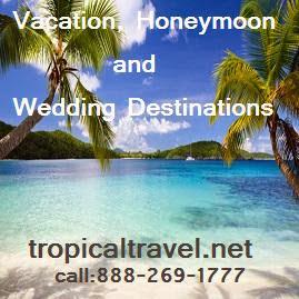 TropicalTravel.Net, Vacations, Honeymoons, & Wedding Destinations!