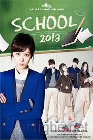 School 2013 - Chuyện Học Đường