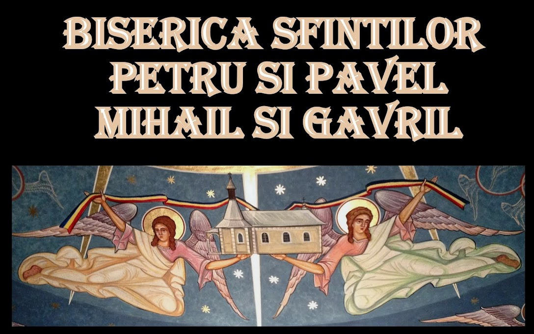 Biserica Sfintilor Petru si Pavel - Mihail si Gavril