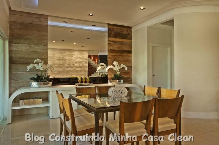 Construindo Minha Casa Clean Como Decorar a Sala de Jantar? ~ Quarto Rustico E Moderno