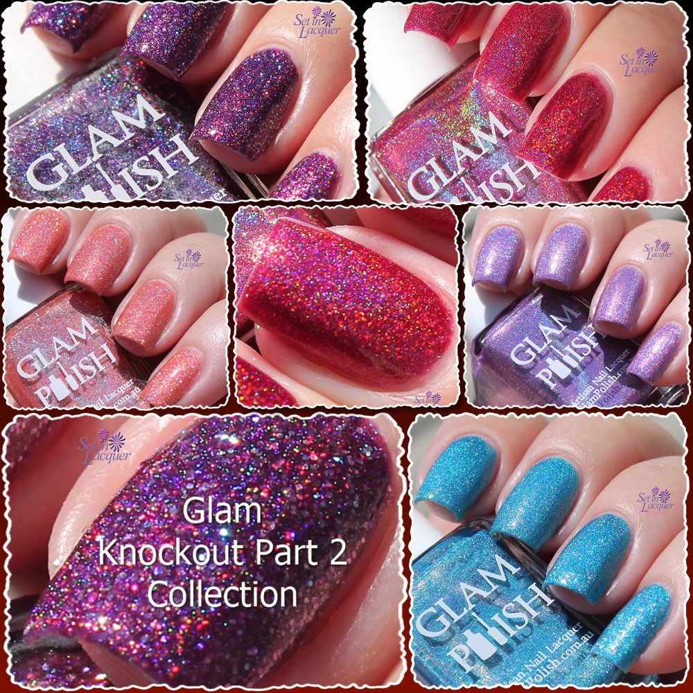 Glam Polish Knockout Part 2 Collection (Partial) packs a punch ...