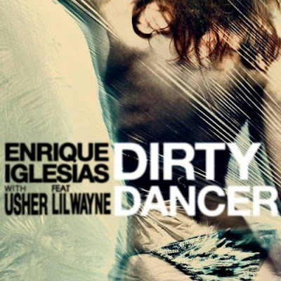 Enrique_Iglesias_feat._Usher_and_Lil_Wayne_-_Dirty_Dance__The_Remixes-(0602527789552)-WEB-2011-UME_INT