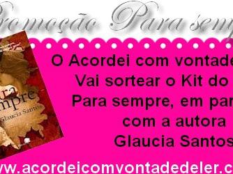 Promoção Nacional Para sempre - Gláucia Santos