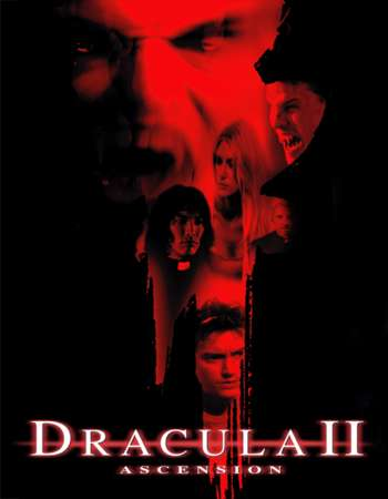 Poster Of Dracula II Ascension 2003 Dual Audio 300MB  576p  Free Download Watch Online Worldfree4u