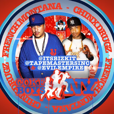 Chinx_Drugz_And_French_Montana-Coke_Boys_Run_NY-(Bootleg)-2011