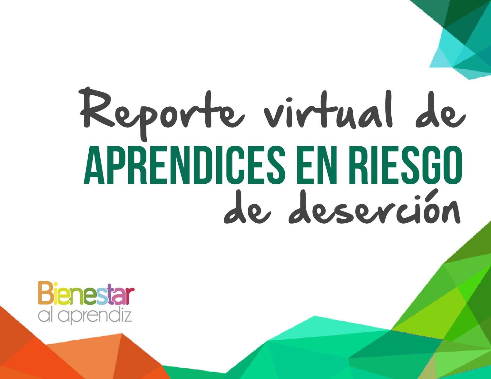Reporte Virtual de Aprendices en Riesgo de deserción
