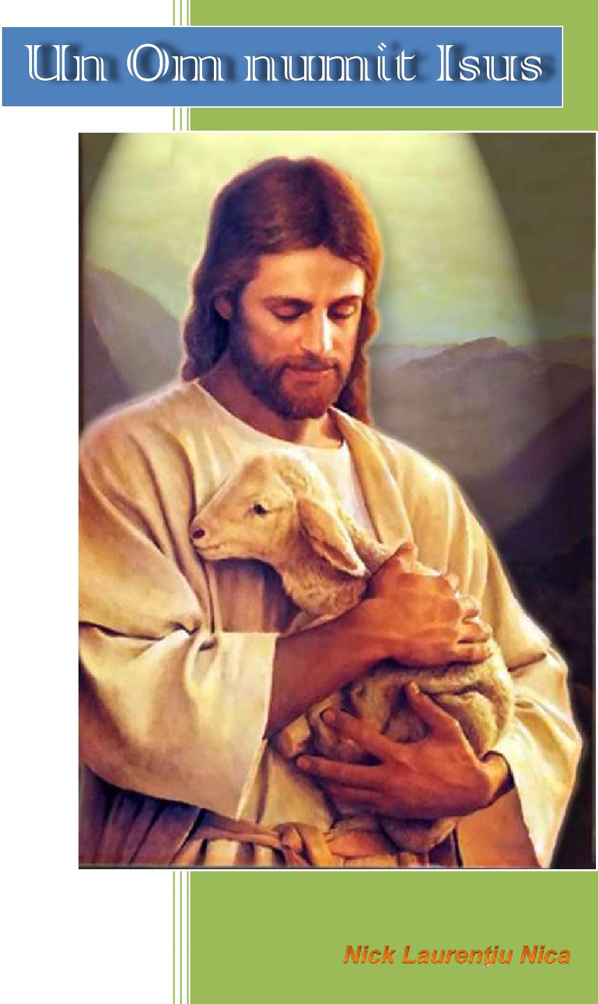 """""""Un Om numit Isus"""""""