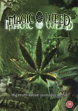 The Magic Weed History of Marijuana (2009)